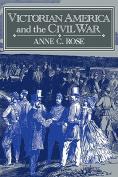 Victorian America and the Civil War