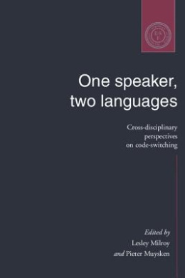 One Speaker, Two Languages: Cross-Disciplinary Perspectives on Code-Switching