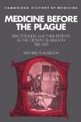 Medicine before the Plague