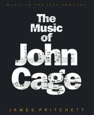 The Music of John Cage (Music in the Twentieth Century)