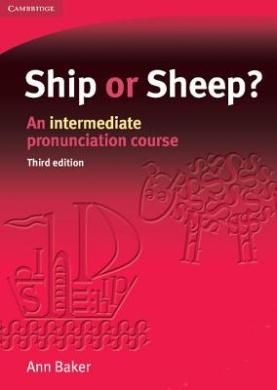 Ship or Sheep? Student's Book: An Intermediate Pronunciation Course
