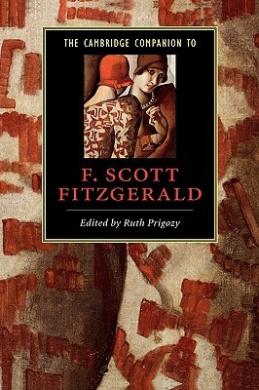 The Cambridge Companion to F. Scott Fitzgerald (Cambridge Companions to Literature)