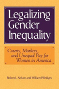 Legalizing Gender Inequality