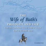 The Wife of Bath's Prologue and Tale CD [Audio]