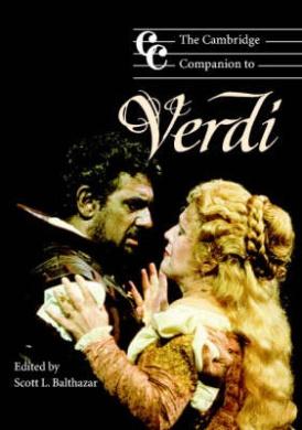 The Cambridge Companion to Verdi (Cambridge Companions to Music)