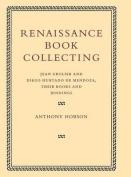 Renaissance Book Collecting