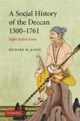 A Social History of the Deccan, 1300-1761
