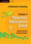 Pobblebonk Reading Module 4 Teacher's Resource Book with CD-Rom with CD-ROM