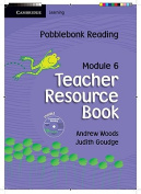 Pobblebonk Reading Module 6 Teacher's Resource Book with CD-Rom with CD-ROM