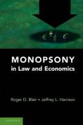 Monopsony in Law and Economics