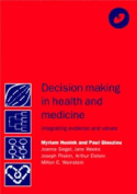 Decision Making in Health and Medicine with CD-ROM