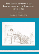 The Archaeology of Improvement in Britain, 1750-1850