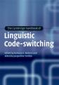 The Cambridge Handbook of Linguistic Code-switching