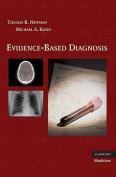 Evidence-Based Diagnosis