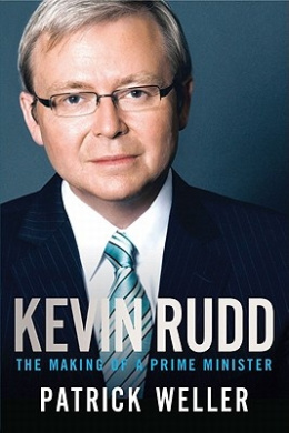 Kevin Rudd: The Making of a Prime Minister