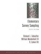 Elementary Survey Sampling [With CDROM]