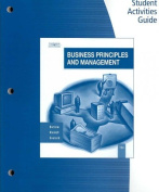 Student Activities Guide for Business Principles and Management