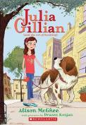 Julia Gillian (and the Art of Knowing) (Julia Gillian