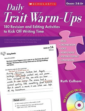 Daily Trait Warm-Ups, Grades 3 & Up: 180 Revision and Editing Activities to Kick Off Writing Time [With CDROM]