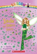 Jade the Disco Fairy (Rainbow Magic