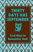 Thirty Days Has September
