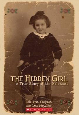 The Hidden Girls: A True Story of the Holocaust (Hidden Girl, the)
