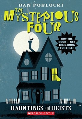 Hauntings and Heists (Mysterious Four)