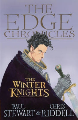 The Edge Chronicles 2: The Winter Knights: Second Book of Quint (The Edge Chronicles)