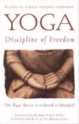 Yoga: the Discipline of Freedom