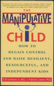 The Manipulative Child