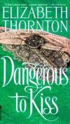 Dangerous to Kiss