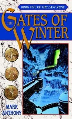 Gates of Winter: the Last Rune #5: The Last Rune - Book 5
