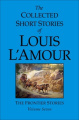 The Collected Short Stories of Louis L'Amour, Volume Seven
