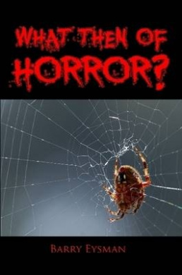 What Then of Horror?