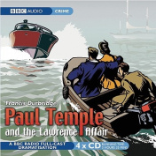 Paul Temple and the Lawrence Affair [Audio]