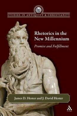 Rhetorics in the New Millennium: Promise and Fulfillment