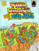 Tres Regalos Para el Nino Jesus [Spanish]