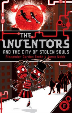Inventors and the City of Stolen Souls
