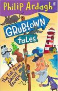 Grubtown Tales