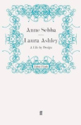 Laura Ashley: A Life by Design