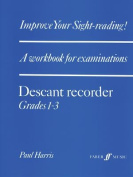 Alfred 12-0571513735 Improve Your Sight-reading Descant Recorder- Grade 1-3 - Music Book