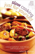 Slow Cooking for Yourself