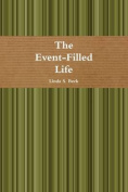 The Event-Filled Life