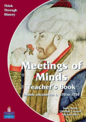 Meeting of Minds Islamic Encounters c. 570 to 1750 Teacher's Book