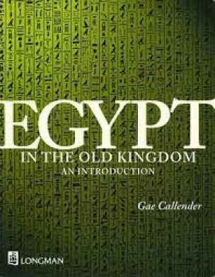 Egypt in the Old Kingdom: an Introduction: An Introduction