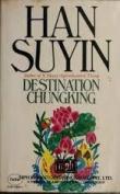 Destination Chungking