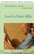 Love is a Man's Affair