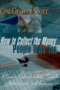 How to Collect the Money People Owe You