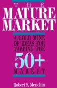 The Mature Market