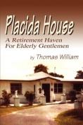 Placida House